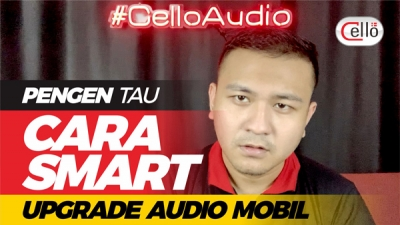 PENGEN TAU CARA SMART UPGRADE AUDIO MOBIL